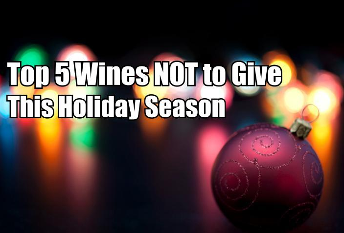 5 Worst Wine Gifts